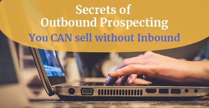 outbound prospecting secrets